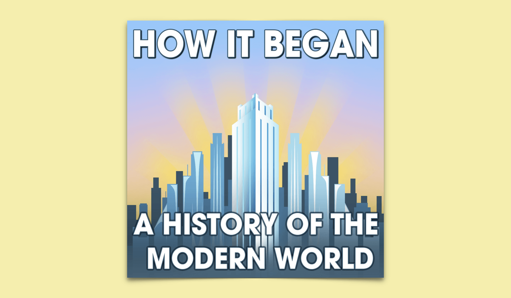 How It Began Podcast Review