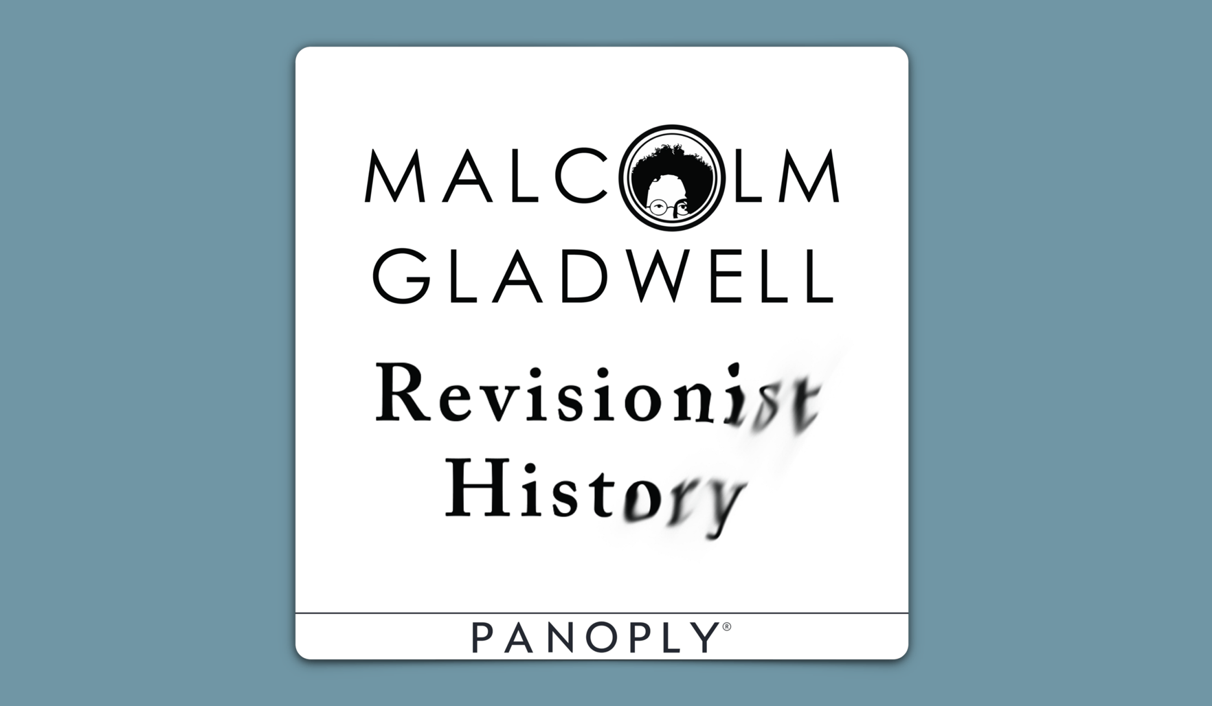 Malcolm Gladwell Revisionist History