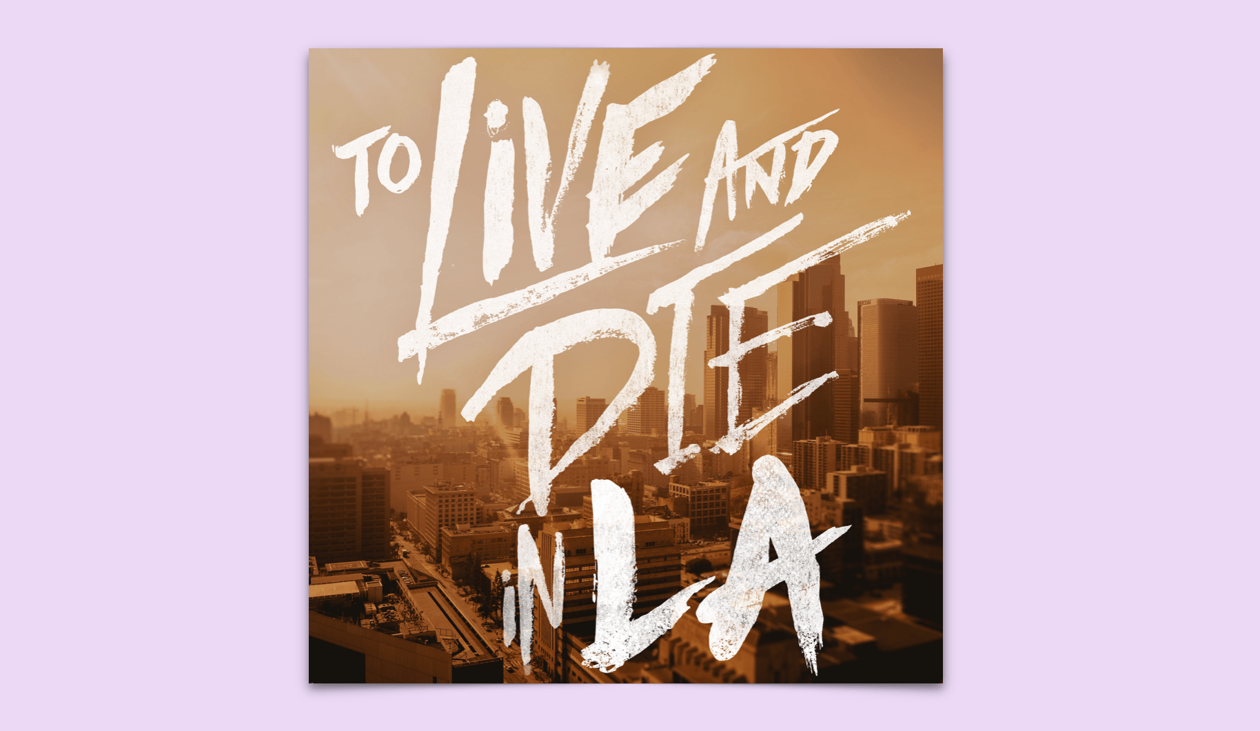 To Love and Die in LA Podcast