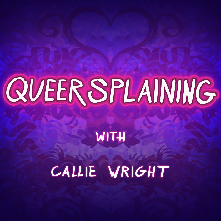 Queersplaining Podcast