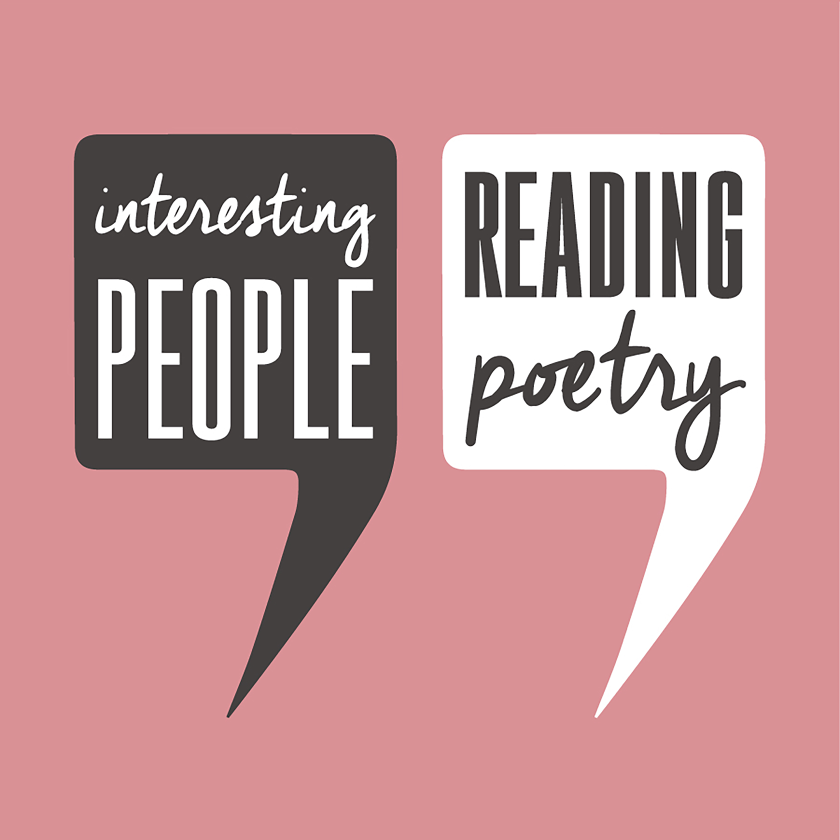 Interesting People Reading Poetry Podcast