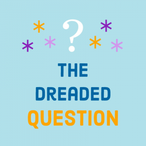 The Dreaded Question Acting Podcast