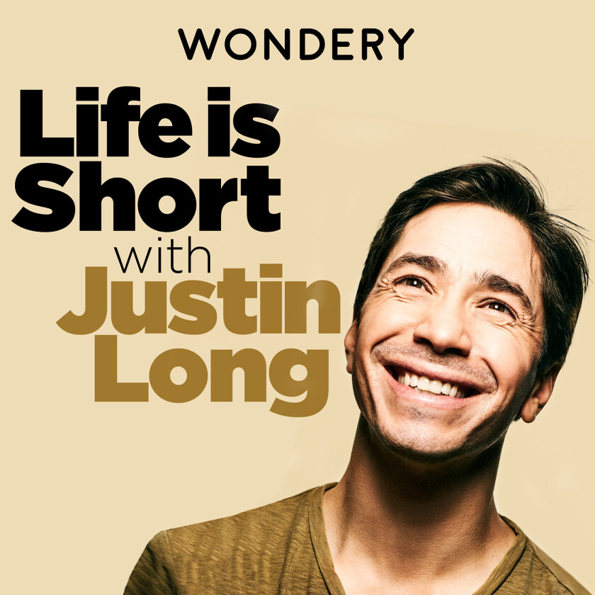 Life Is Short with Justin Long Podcast