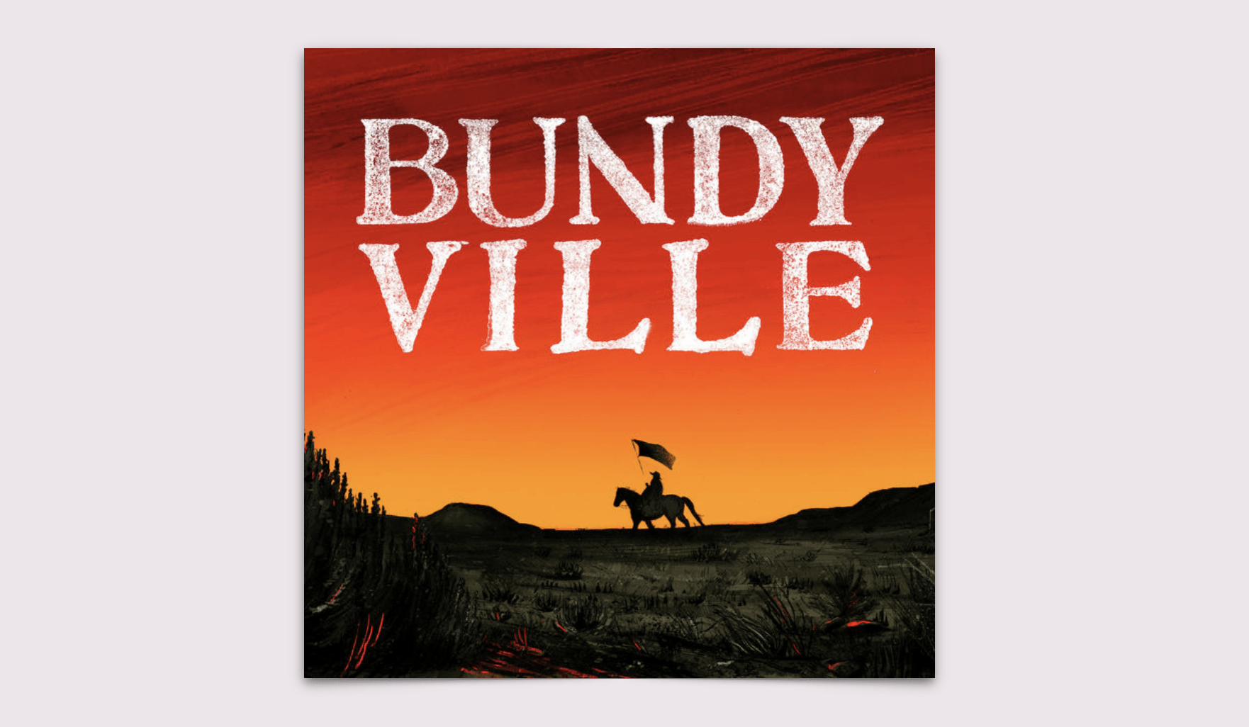 Bundyville Podcast