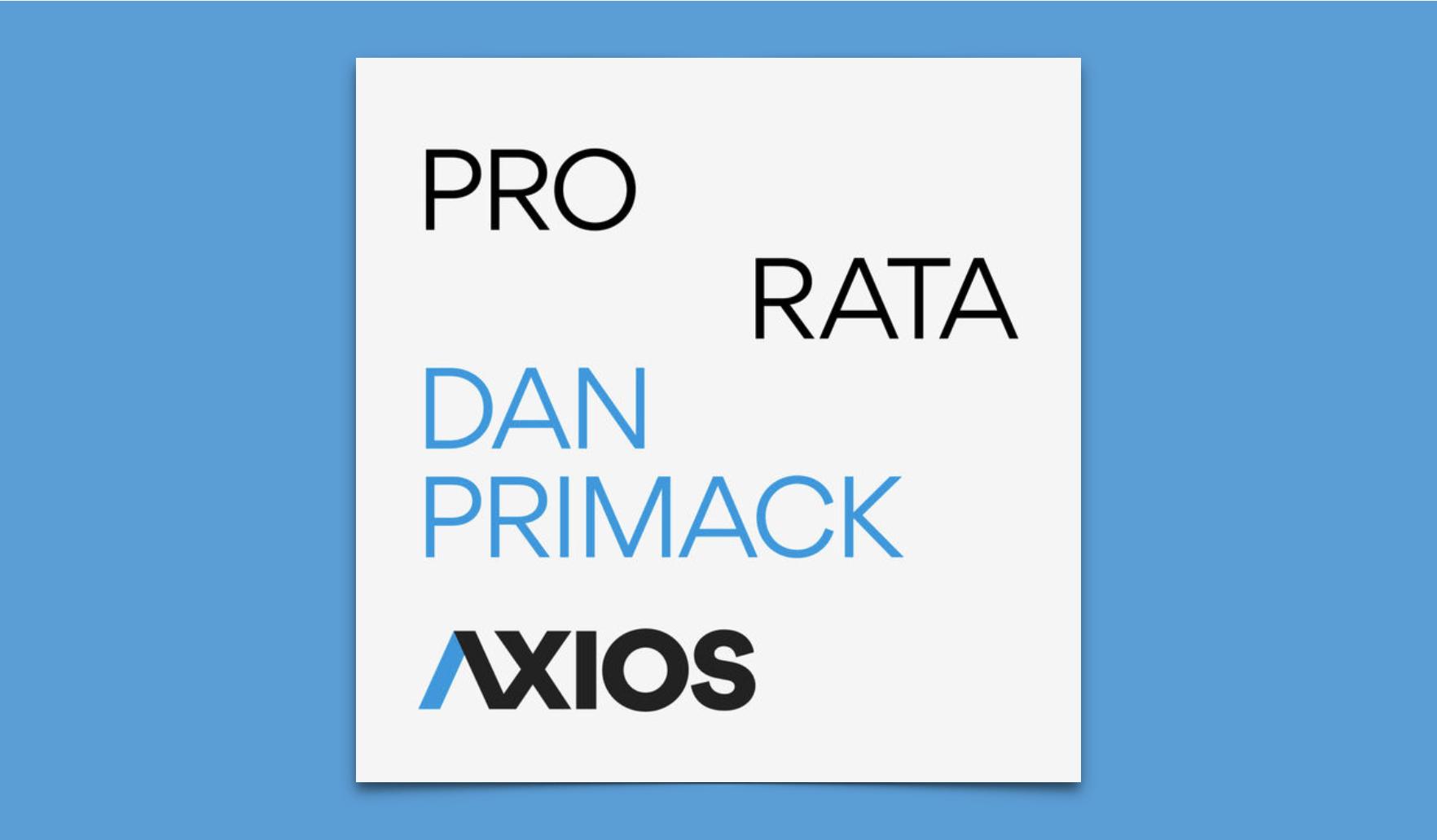 Axios - Pro Rata