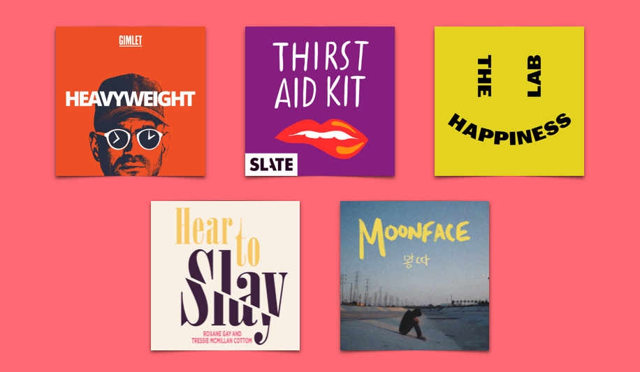 October Podcast: The Happiness Lab, Thirst Aid Kit, Here to Slay, Moonface, Heavyweight
