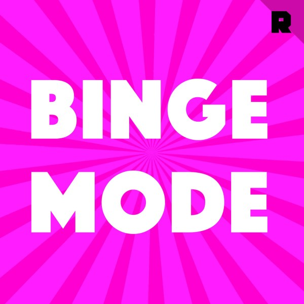 Binge Mode Podcast
