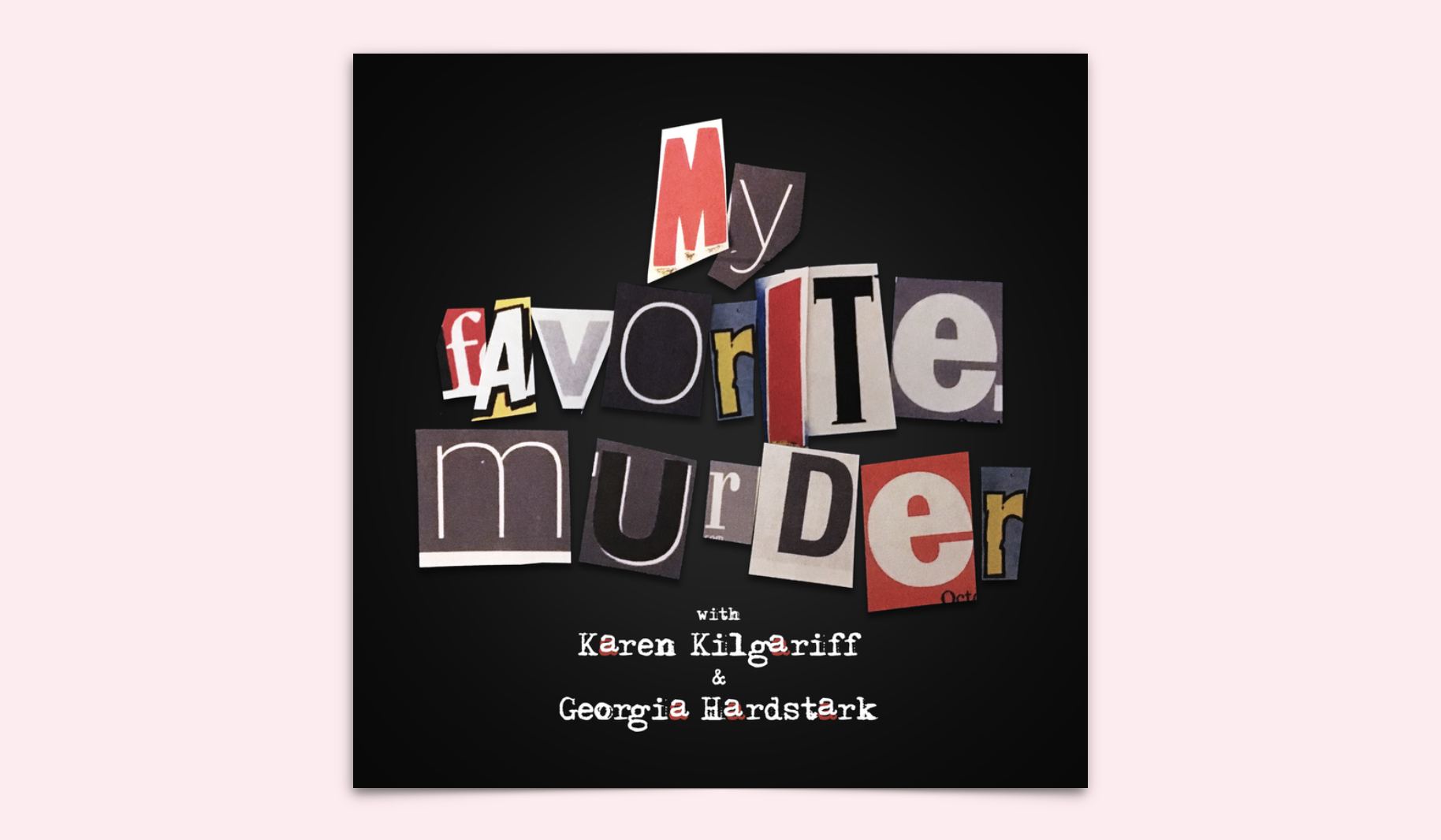 My Favorite Murder Podcast Review