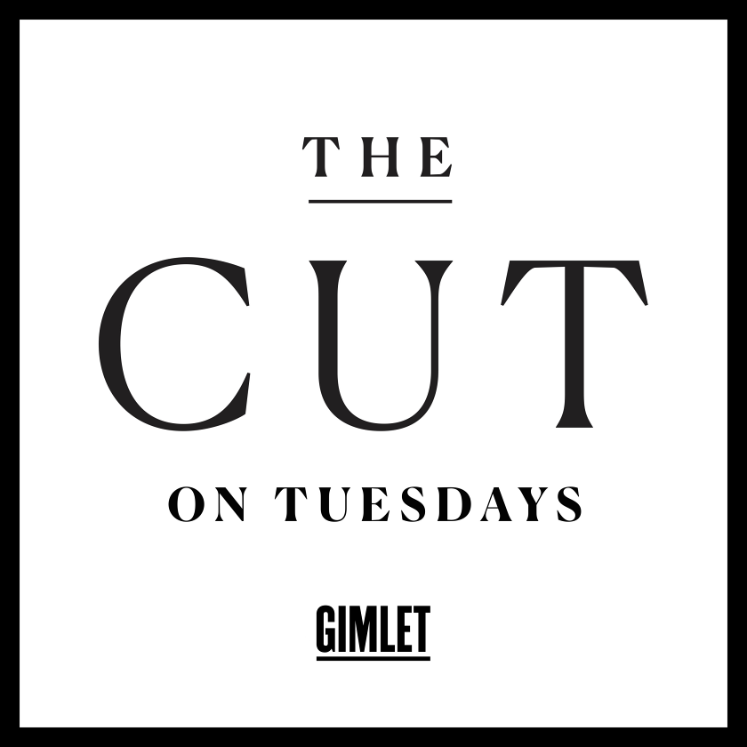 The Cut on Tuesdays Podcast