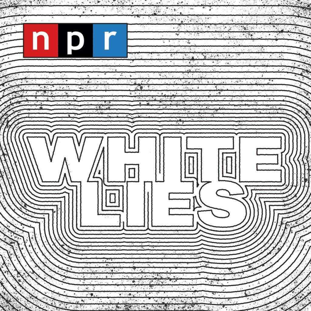 White Lies Podcast