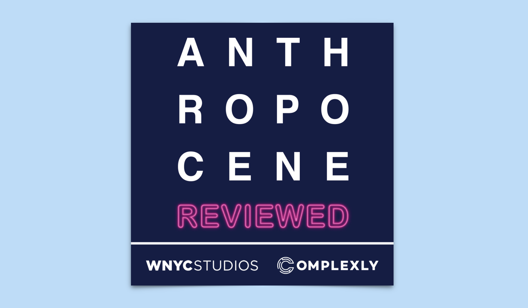 The Anthropocene Reviewed Podcast Review