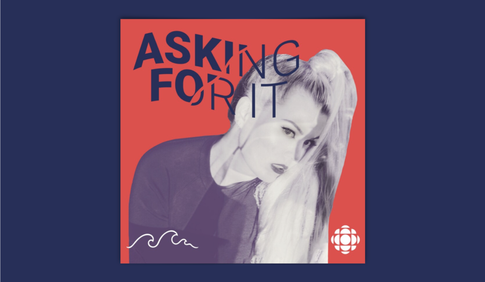 Asking For It Podcast
