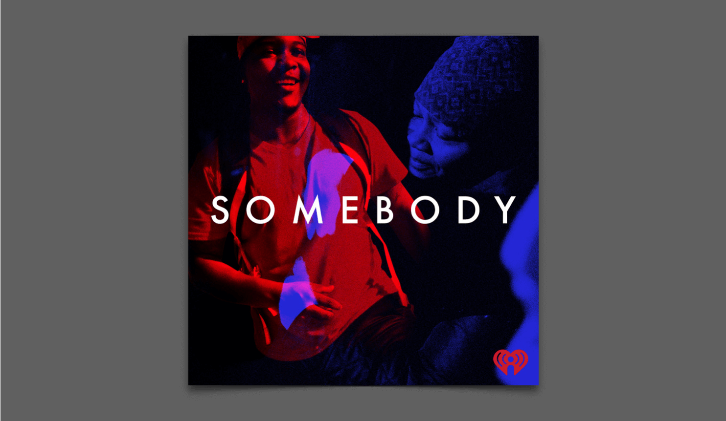 Somebody Podcast