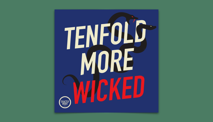 Tenfold More Wicked Podcast Review